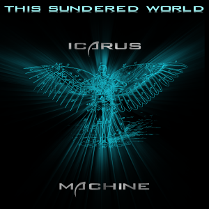 Icarus Machine - This Sundered World album cover